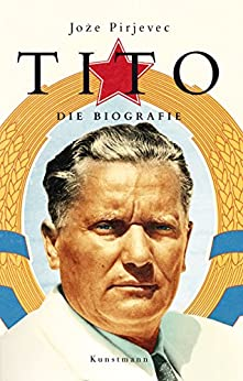 Tito: Die Biografie