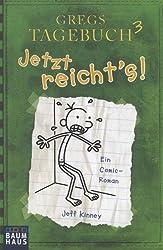 Gregs Tagebuch 3 - Jetzt reicht's! (Baumhaus Verlag)