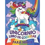 Unicornio Libro de Colorear para Niños: para niñas y niños de 4 a 8 Años
