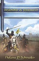 Defender of Jerusalem: A Biographical Novel of Balian D'Ibelin by Helena P. Schrader (2015-08-15)