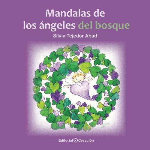 Mandalas De Los Ángeles Del Bosque por Silvia Tejedor Abad
