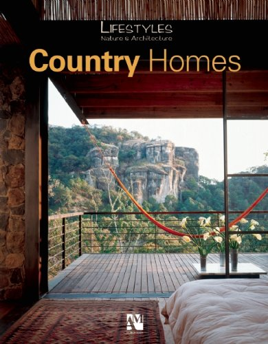 Country Houses: Lifestyle, Nature and Architecture (Lifestyles Nature & Architecture)
