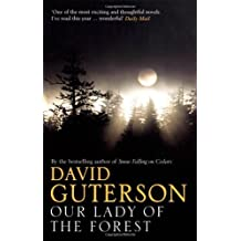 Our Lady of the Forest by David Guterson (2004-10-04)