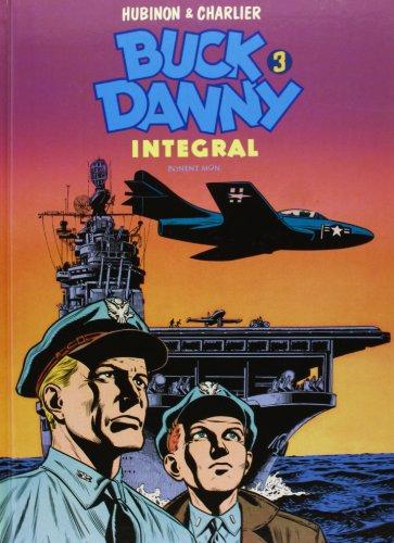 Buck Danny 3 - Edición Integral