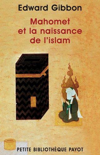 Mahomet et la naissance de l'Islam