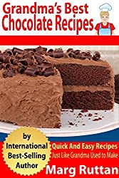 Grandma's Best Chocolate Recipes (Grandma's Best Recipes Book 1) (English Edition)