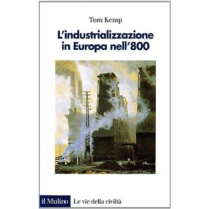 L'industrializzazione In Europa Nell'800