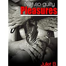 Not so guilty pleasures (James & Thomas Erotic Adventures Book 2)