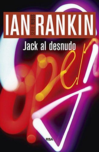 Jack al desnudo (Inspector Rebus nº 4)
