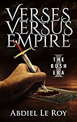 Verses Versus Empire: I – The George W. Bush Era