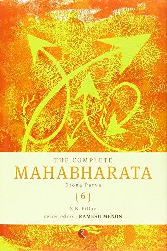 The Complete Mahabharata - Vol. 6: Drona Parva