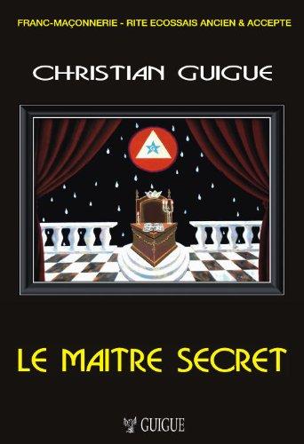 LE MAITRE SECRET (REAA)