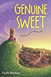 Genuine Sweet by Harkey, Faith (2015) Hardcover