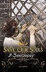 Save our souls, tome 2 : Sans espoir