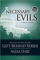 Necessary Evils: A Time for Treason (Left Behind Political (Paperback))