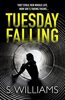 Tuesday Falling by [Williams, S.]