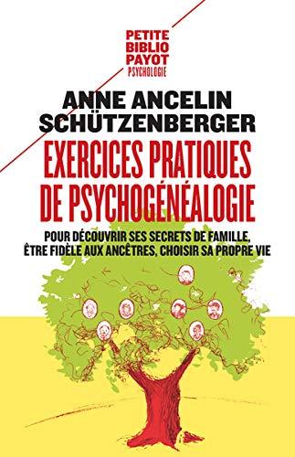 Exercices pratiques de psychogénéalogie