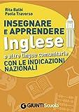 Insegnare e Apprendere Inglese e altre lingue comunitarie con le Indicazioni Nazionali