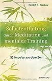 Selbstentfaltung durch Meditation und mentales Training (Amazon.de)