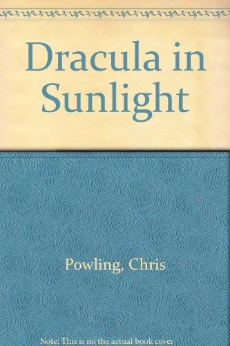 Dracula in sunlight.