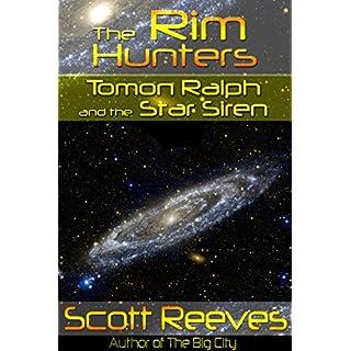 Tomon Ralph and the Star Siren (The Rim Hunters Book 1) (English Edition)