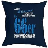Kissen mit Füllung zum Geburtstag - Männer ...die 66er Generation ist die Beste! Sitzkissen, Dekokissen