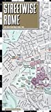 Streetwise Rome: City Center Street Map of Rome, Italy