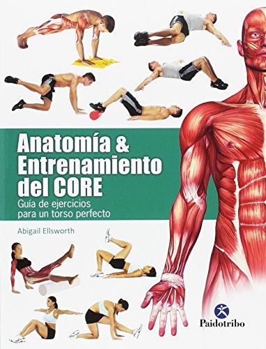Anatomía & Entrenamiento Del Core (Deportes)