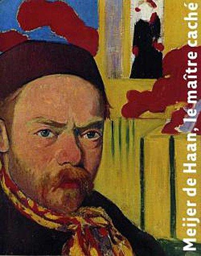 Le Maître caché. Meijer de Haan par Collectif