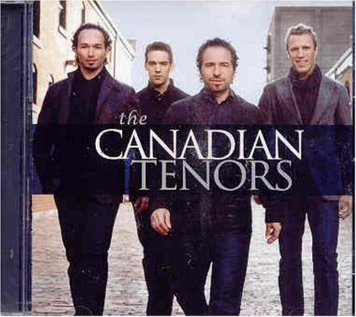 Canadian Tenors [Import allemand]