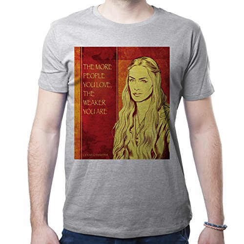 Cersei Lannister Quotes Game Of Thrones The More People You Love, The Weaker You Are Herren T-Shirt Grau