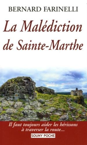 Malédiction de Sainte-Marthe par Bernard Farinelli