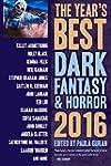 The Year's Best Dark Fantasy & Horror...
