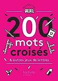 200 mots mêlés, mots croisés et autres jeux de lettres