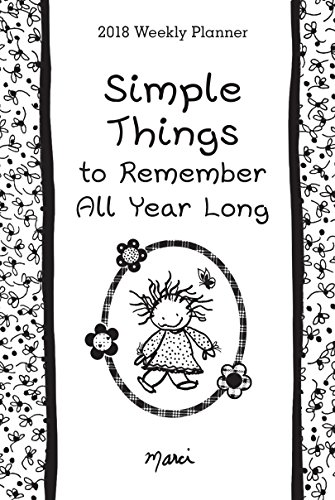 Simple Things to Remember All Year Long 2018 Weekly Planner
