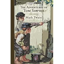 The Adventures of Tom Sawyer (Amazon Classics Edition)