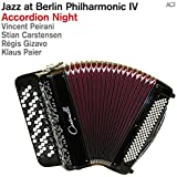 Jazz at Berlin Philharmonic IV: Accordion Night