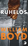 'Ruhelos' von 'William Boyd'
