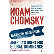 Hegemony or Survival: America's Quest for Global Dominance (English Edition)