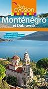 Guide Evasion Monténégro et Dubrovnik par Duparc-Leprisé