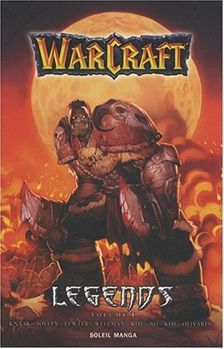 Warcraft Legends Vol.1 par A.Knaak Richard
