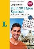 Langenscheidt Fit in 30 Tagen - Spanisch - Sprachkurs für Anfänger und Wiedereinsteiger: Der...