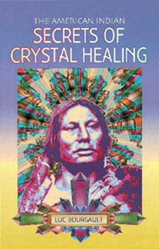 the-american-indian-secrets-of-crystal-healing