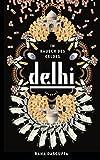 Delhi: Im Rausch des Geldes