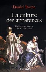 La Culture des apparences. Une histoire du vêtement XVIIe -XVIIIe siècle