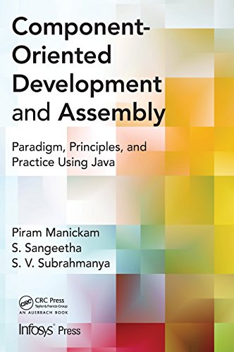 component-oriented-development-and-assembly-paradigm-principles-and-practice-using-java