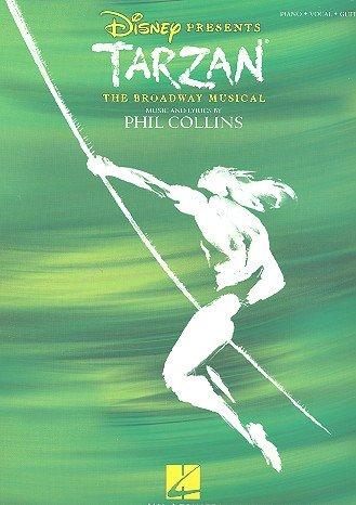 Tarzan - Das Broadway Musical : Songbuch für Gesang, Klavier und Gitarre [Musiknoten] Phil Collins (Autor)
