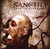 Sanctity: Road to Bloodshed (Audio CD)