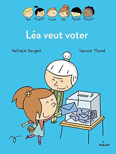 Les inséparables - Léa veut voter