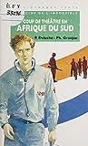Médecins de l'impossible : Coup de théâtre en Afrique du Sud (La Bibliothèque Verte) (French Edition)